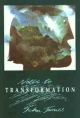 Notes to Transformation - John James